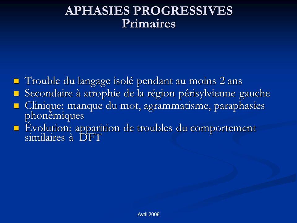 APHASIES PROGRESSIVES Primaires