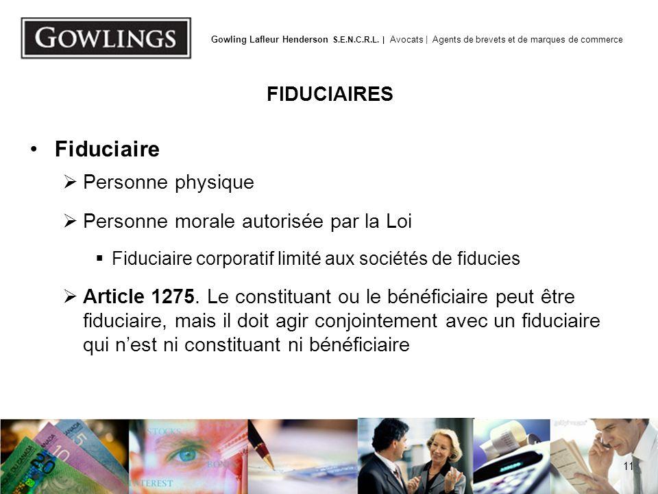 Article 1275. FIDUCIAIRES Besoin d'un fiduciaire indépendant