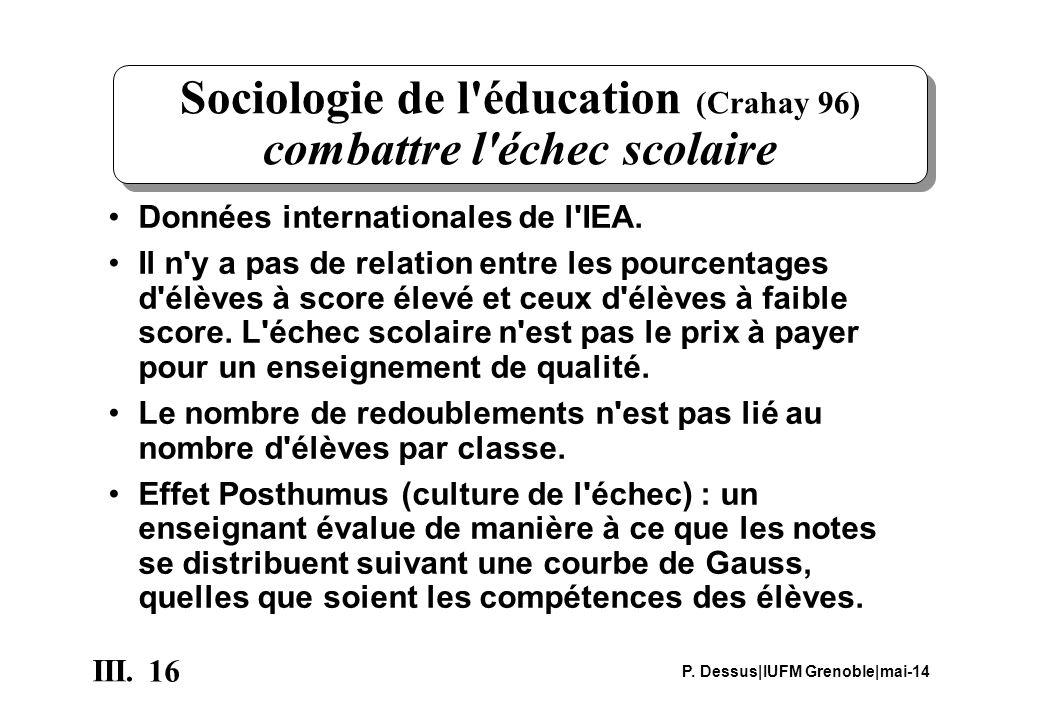 Sociologie de l éducation (Crahay 96) combattre l échec scolaire