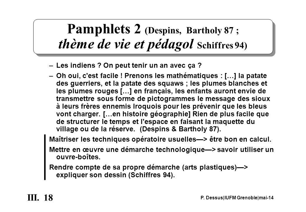 Pamphlets 2 (Despins, Bartholy 87 ; thème de vie et pédagol Schiffres 94)