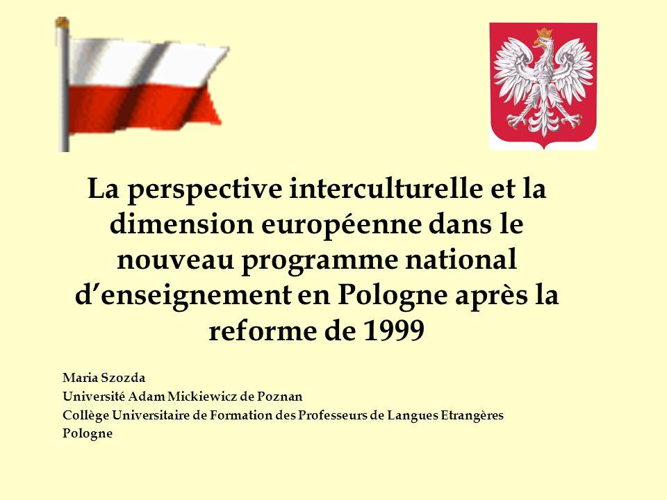 La perspective interculturelle et la dimension européenne dans le nouveau programme national d'enseignement en Pologne après la reforme de 1999