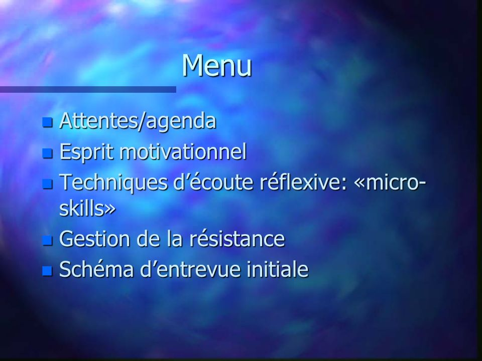 Menu Attentes/agenda Esprit motivationnel