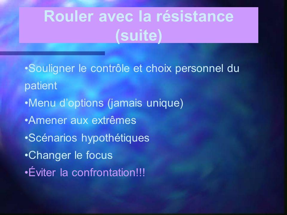 Rouler avec la résistance (suite)