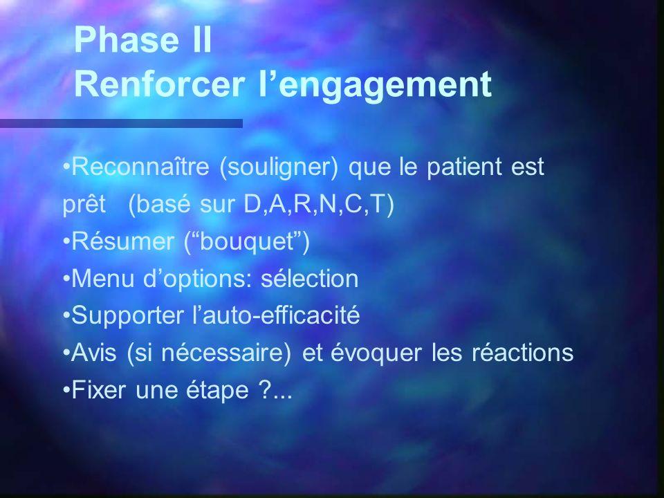 Phase II Renforcer l'engagement
