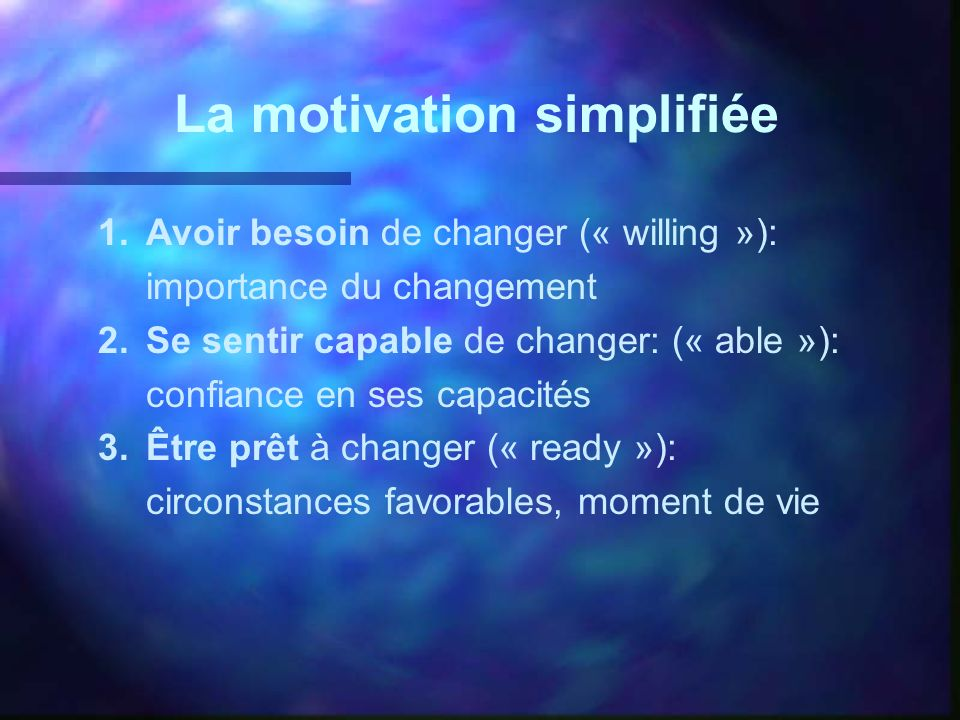 La motivation simplifiée