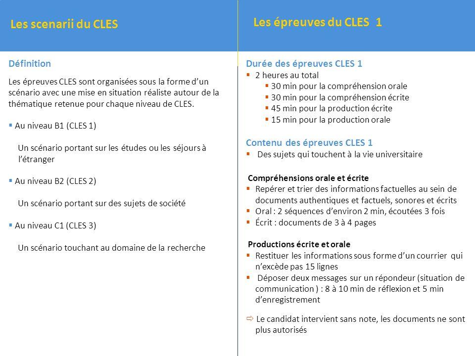 Les scenarii du CLES Les épreuves du CLES 1 Définition