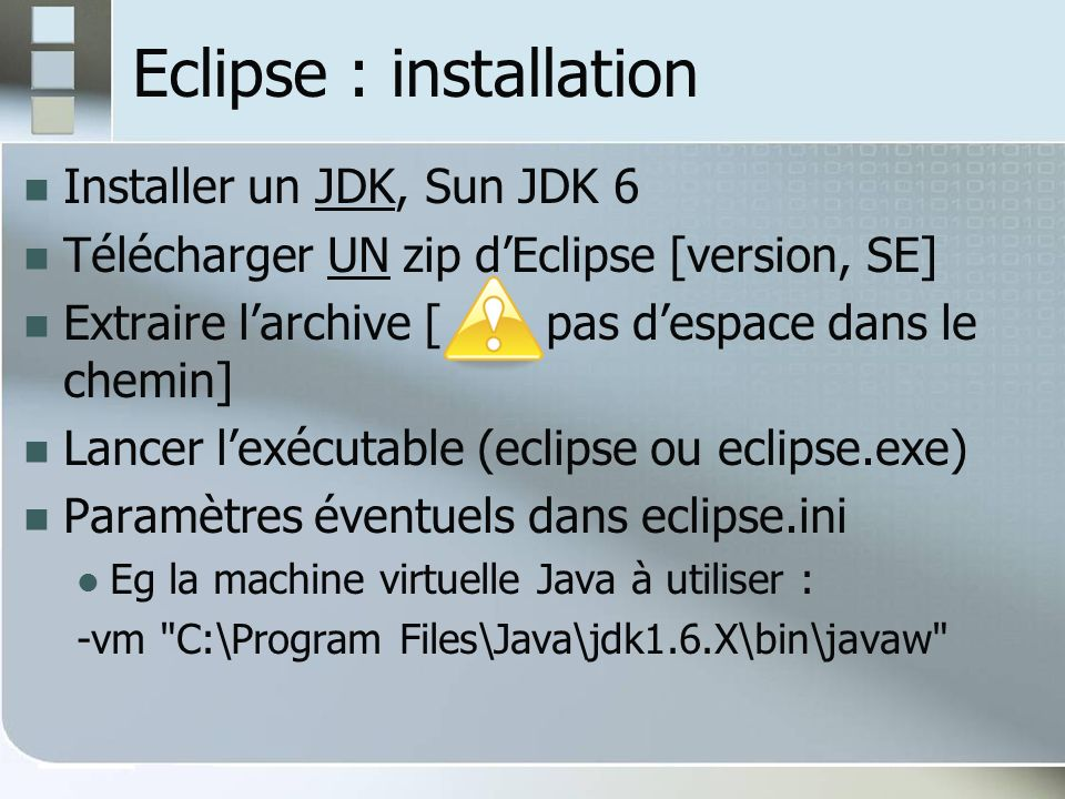 Eclipse : installation