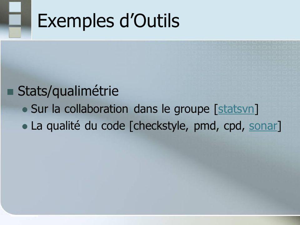 Exemples d'Outils Stats/qualimétrie