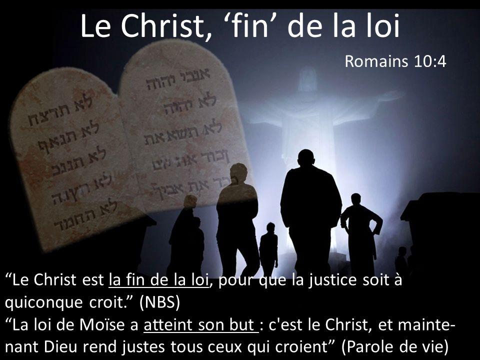 Le Christ, 'fin' de la loi