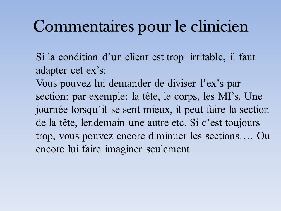 Commentaires pour le clinicien