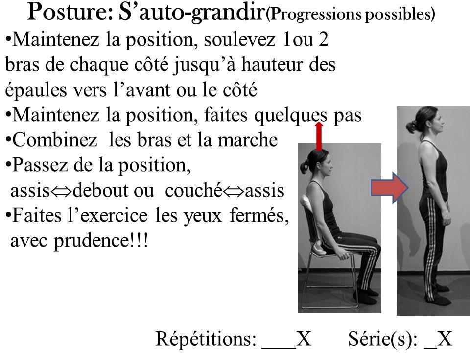 Posture: S'auto-grandir(Progressions possibles)