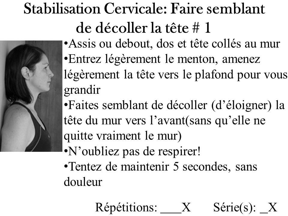 Stabilisation Cervicale: Faire semblant de décoller la tête # 1