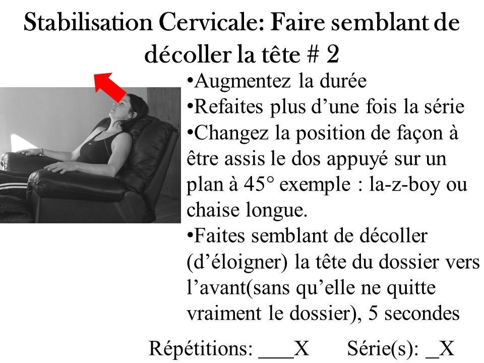 Stabilisation Cervicale: Faire semblant de décoller la tête # 2
