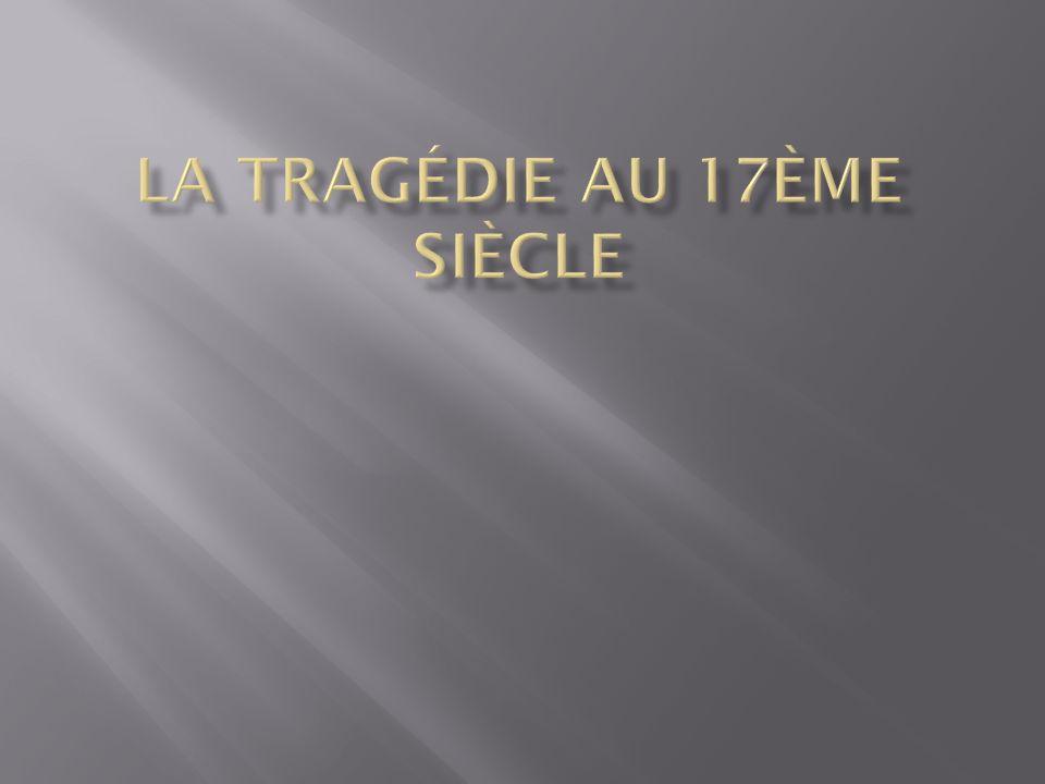 La tragédie au 17ème siècle