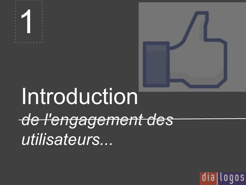 Introduction de l engagement des utilisateurs...
