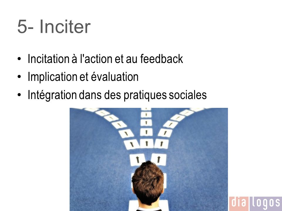 5- Inciter Incitation à l action et au feedback