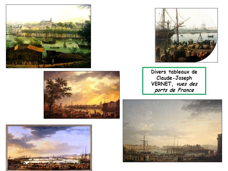 Divers tableaux de Claude-Joseph VERNET, vues des ports de France