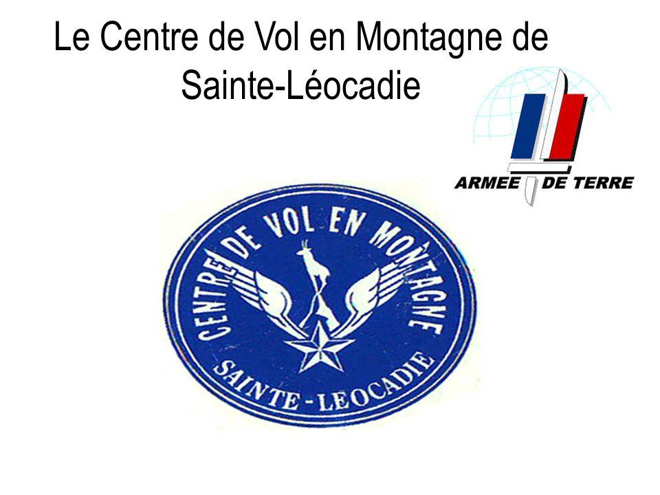 Le Centre de Vol en Montagne de Sainte-Léocadie