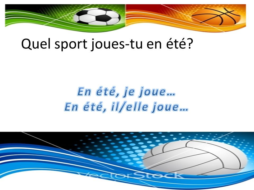Quel sport joues-tu en été