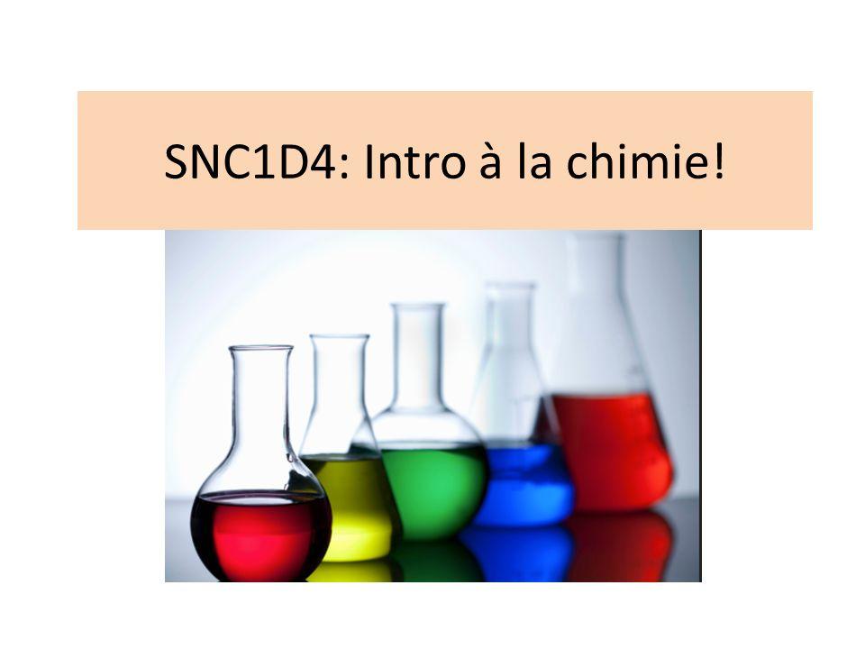 SNC1D4: Intro à la chimie!