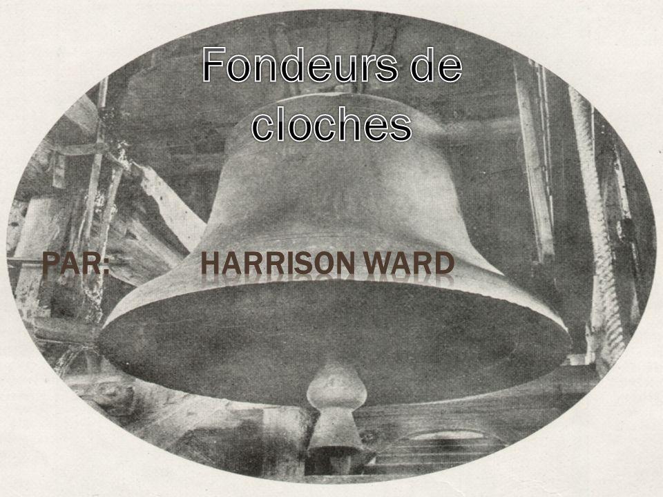 Fondeurs de cloches Par: Harrison Ward