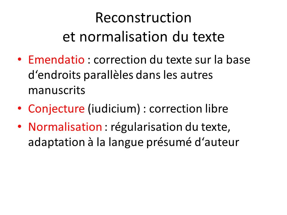 Reconstruction et normalisation du texte