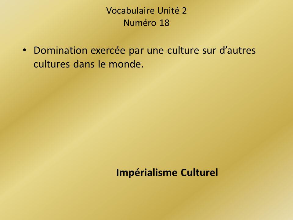 Vocabulaire Unité 2 Numéro 18