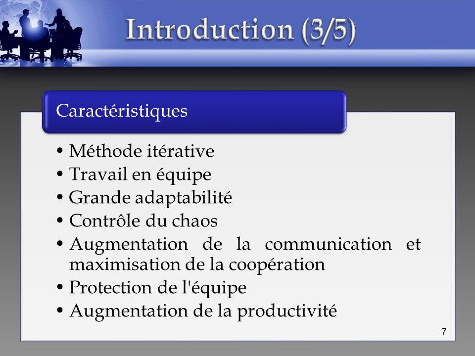 Introduction (3/5) Caractéristiques Méthode itérative