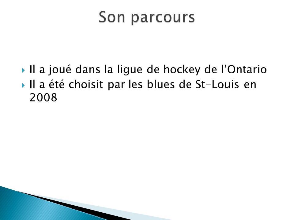 Son parcours Il a joué dans la ligue de hockey de l'Ontario