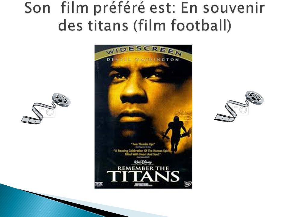 Son film préféré est: En souvenir des titans (film football)