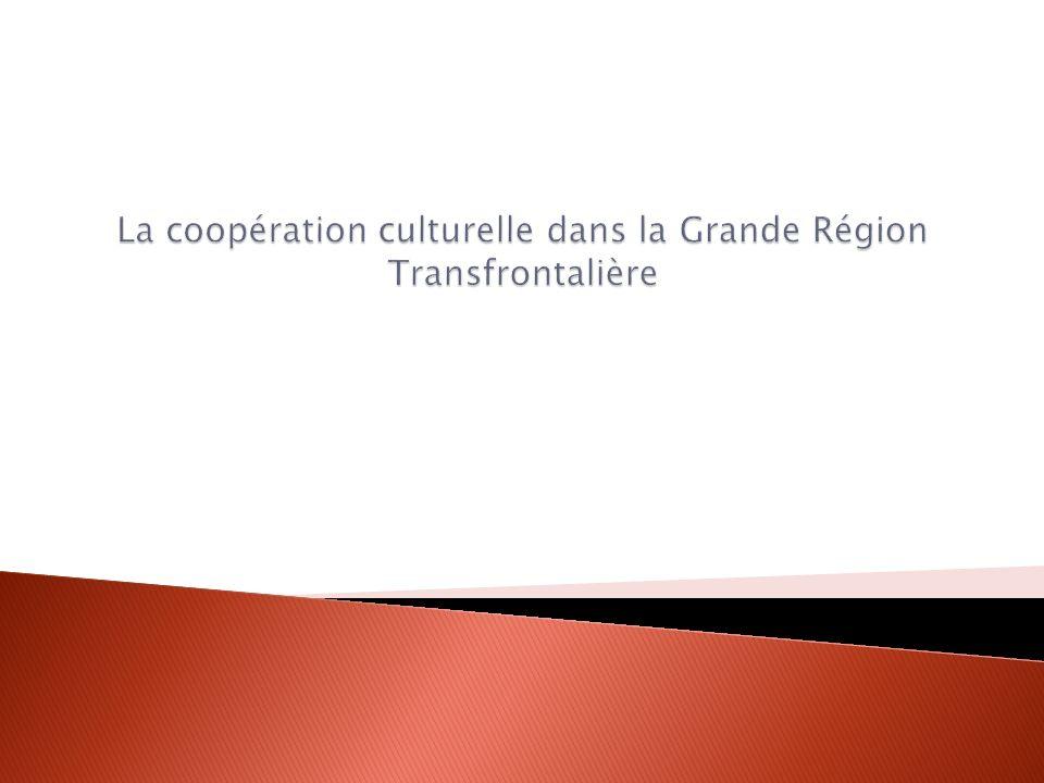 La coopération culturelle dans la Grande Région Transfrontalière
