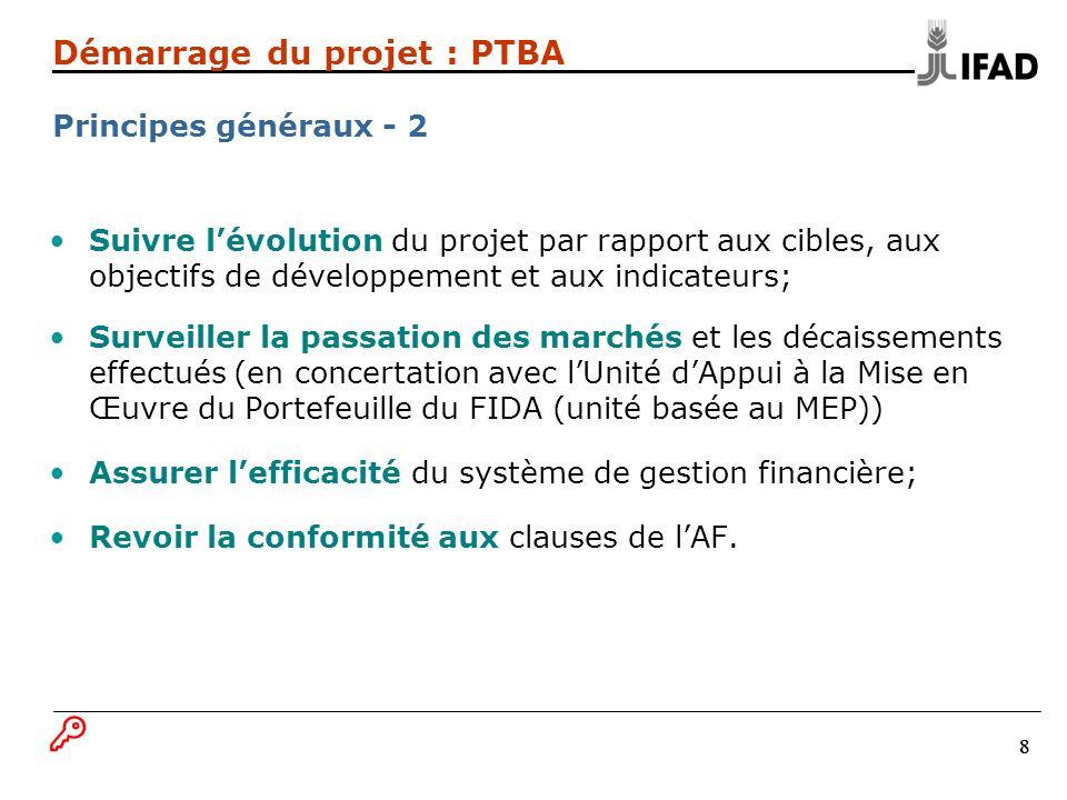 B Démarrage du projet : PTBA Principes généraux - 2