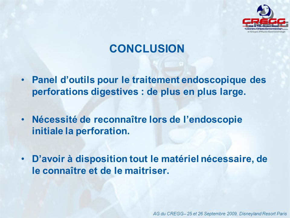 CONCLUSION Panel d'outils pour le traitement endoscopique des perforations digestives : de plus en plus large.