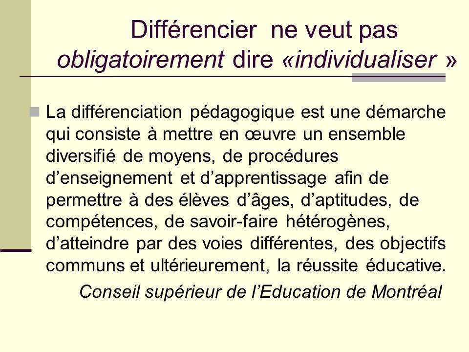 Différencier ne veut pas obligatoirement dire «individualiser »