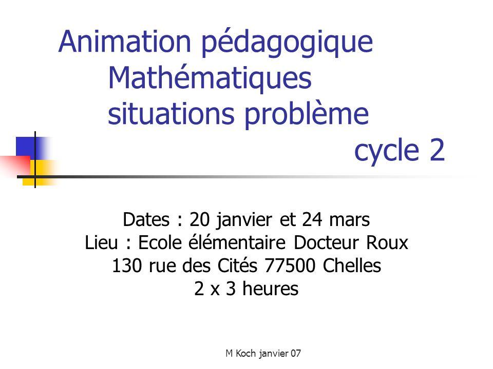 Animation pédagogique Mathématiques situations problème cycle 2