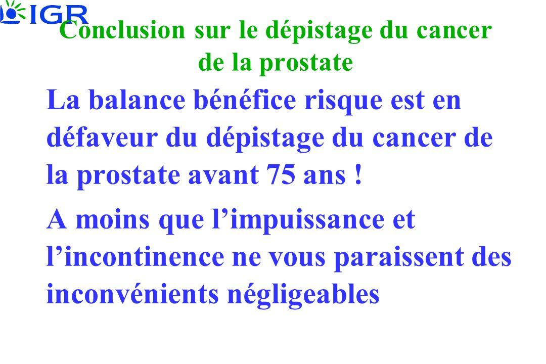 Conclusion sur le dépistage du cancer de la prostate