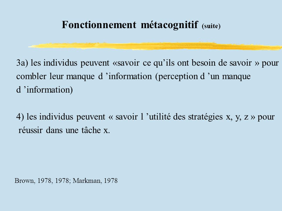 Fonctionnement métacognitif (suite)