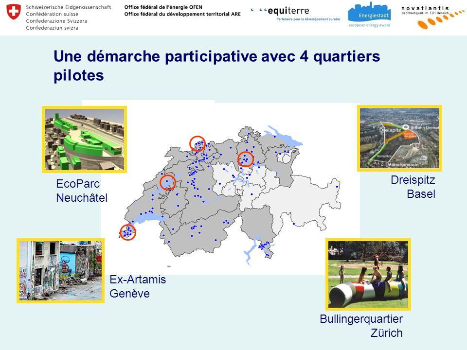 Une démarche participative avec 4 quartiers pilotes