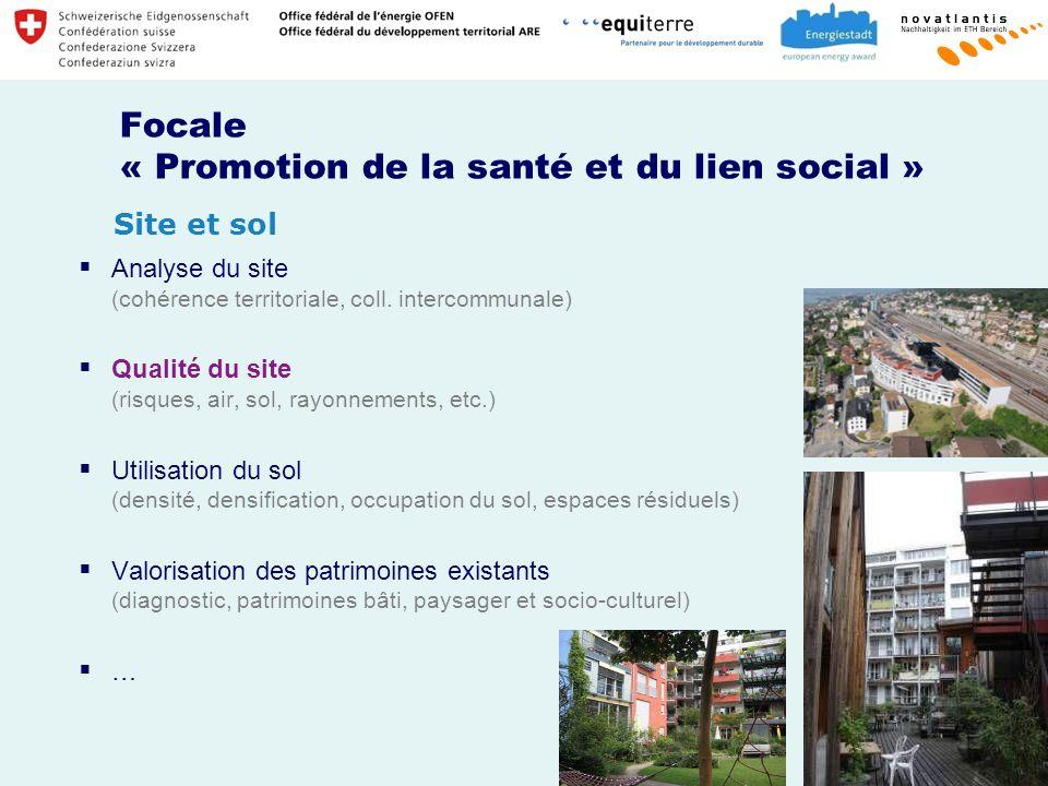 Focale « Promotion de la santé et du lien social »