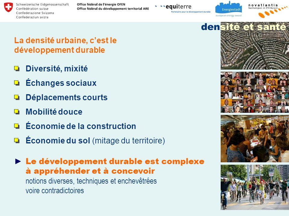 densité et santé La densité urbaine, c'est le développement durable