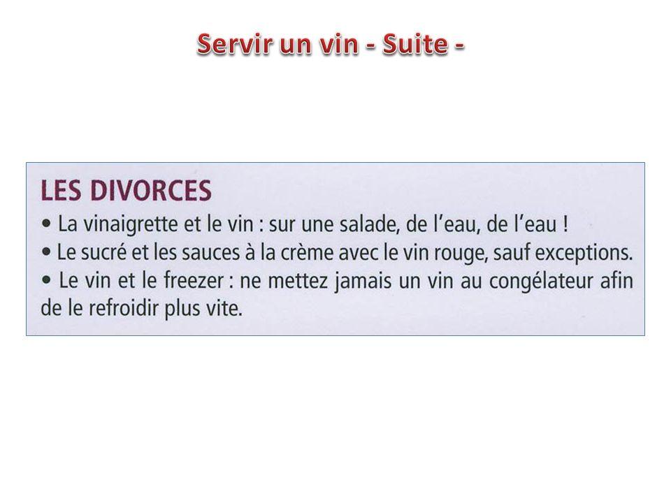 Servir un vin - Suite -
