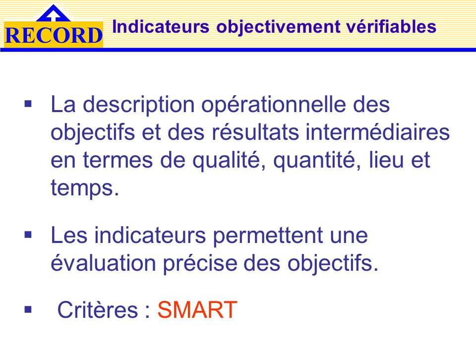 Indicateurs objectivement vérifiables