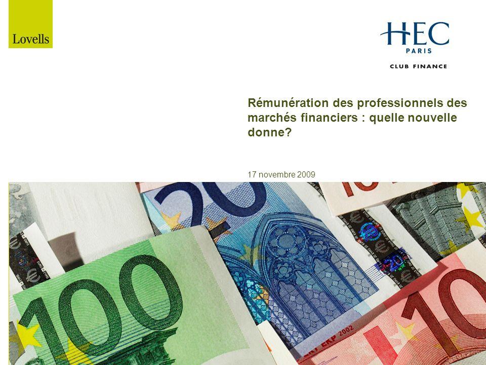 Rémunération des professionnels des marchés financiers : quelle nouvelle donne