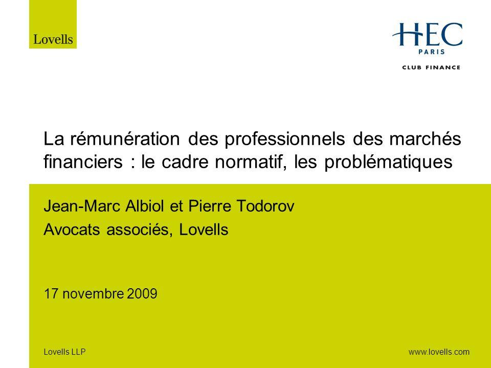 31/03/2017 La rémunération des professionnels des marchés financiers : le cadre normatif, les problématiques.