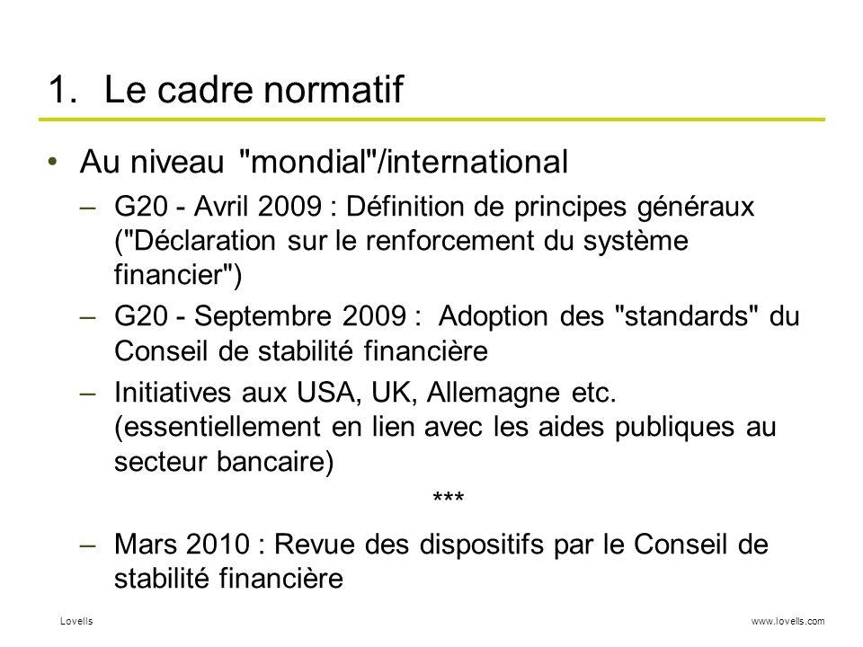 Le cadre normatif Au niveau mondial /international