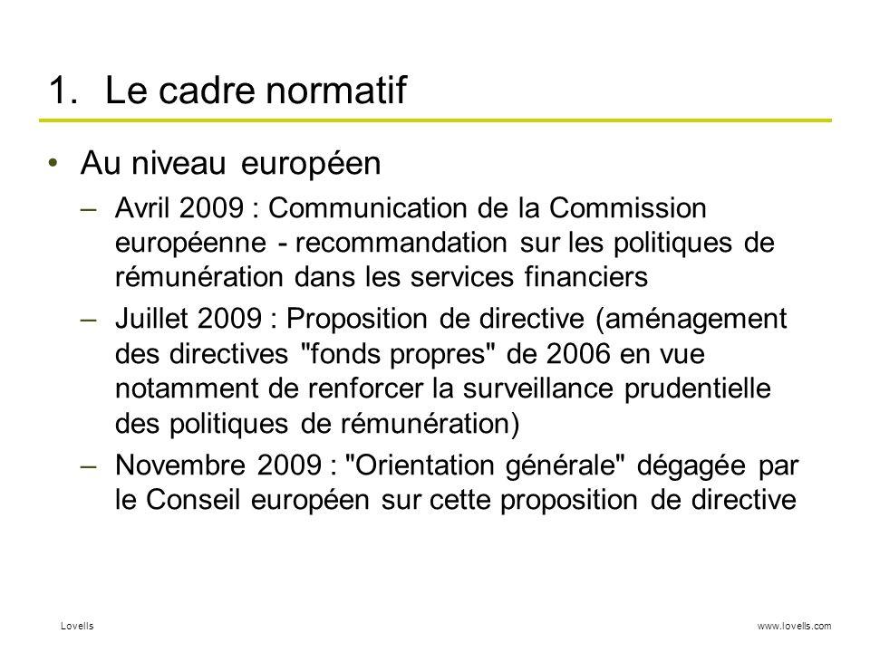 Le cadre normatif Au niveau européen