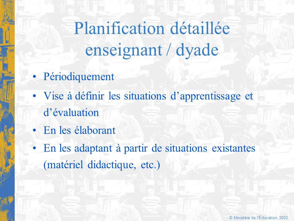 Planification détaillée enseignant / dyade