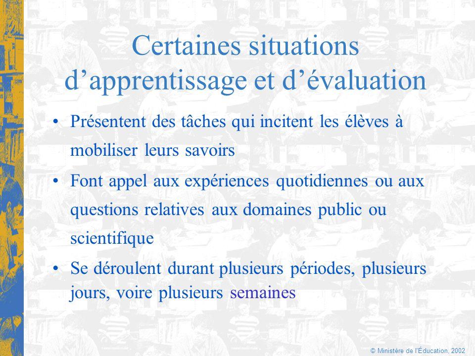 Certaines situations d'apprentissage et d'évaluation
