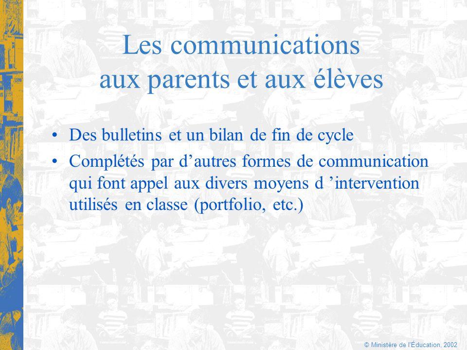 Les communications aux parents et aux élèves