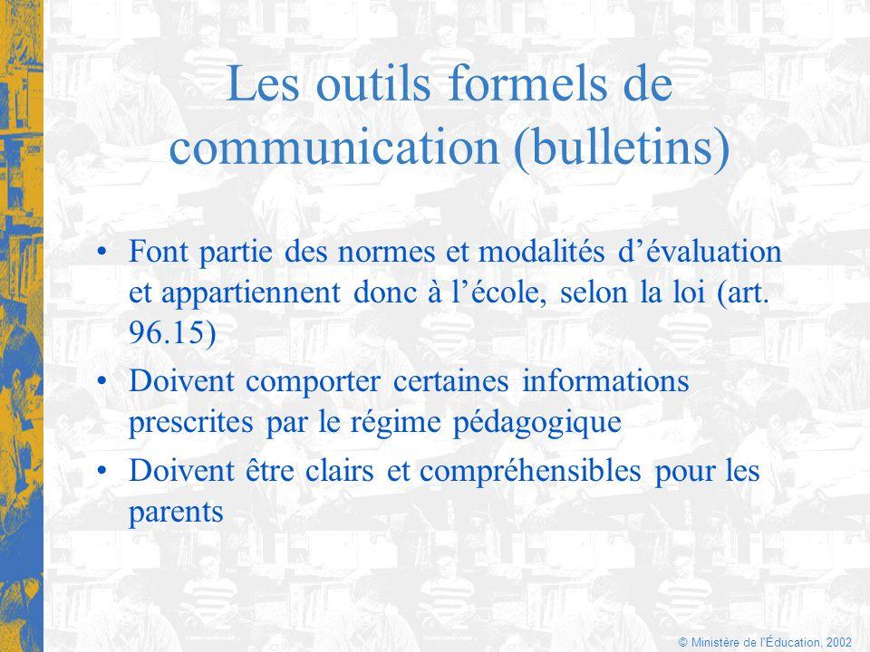 Les outils formels de communication (bulletins)